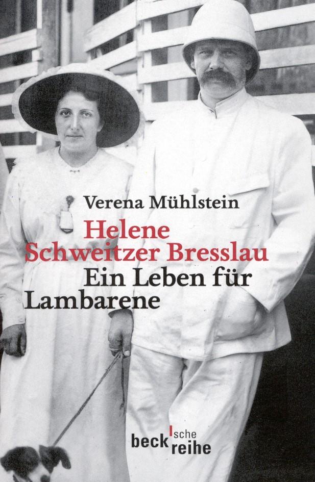 Helene Schweitzer Bresslau   Mühlstein, Verena   3., durchgesehene Auflage   Buch (Cover)