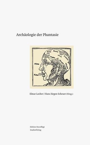 Archäologie der Phantasie | Locher / Scheuer | mit zahlreichen Farbabbildungen, 2013 | Buch (Cover)