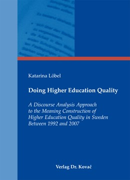 Abbildung von Löbel | Doing Higher Education Quality | 2011 | A Discourse Analysis Approach ... | 9