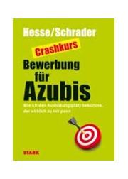crashkurs bewerbung fr azubis hesse schrader 2011 cover - Hesse Schrader Bewerbung