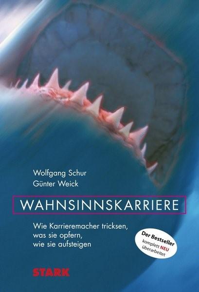 Business & Karriere / Wahnsinnskarriere | aktualisierte Neuausgabe., 2011 | Buch (Cover)
