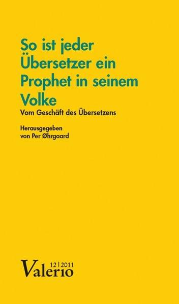 »So ist jeder Übersetzer ein Prophet in seinem Volke« | Ohrgaard, 2011 (Cover)