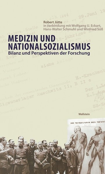 Medizin und Nationalsozialismus   Jütte / Eckart / Schmuhl, 2011   Buch (Cover)