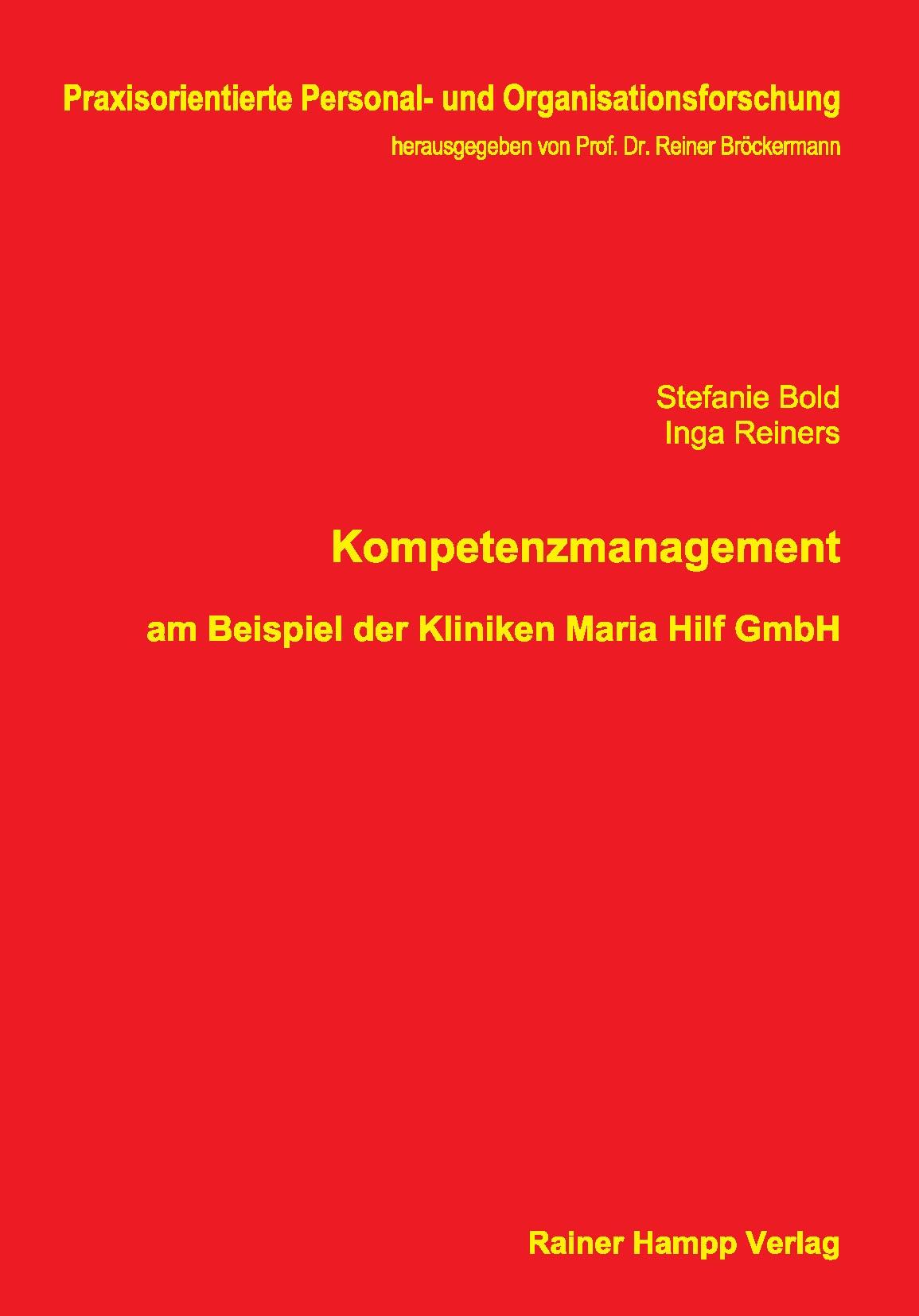 Abbildung von Bold / Reiners   Kompetenzmanagement am Beispiel der Kliniken Maria Hilf GmbH   2011