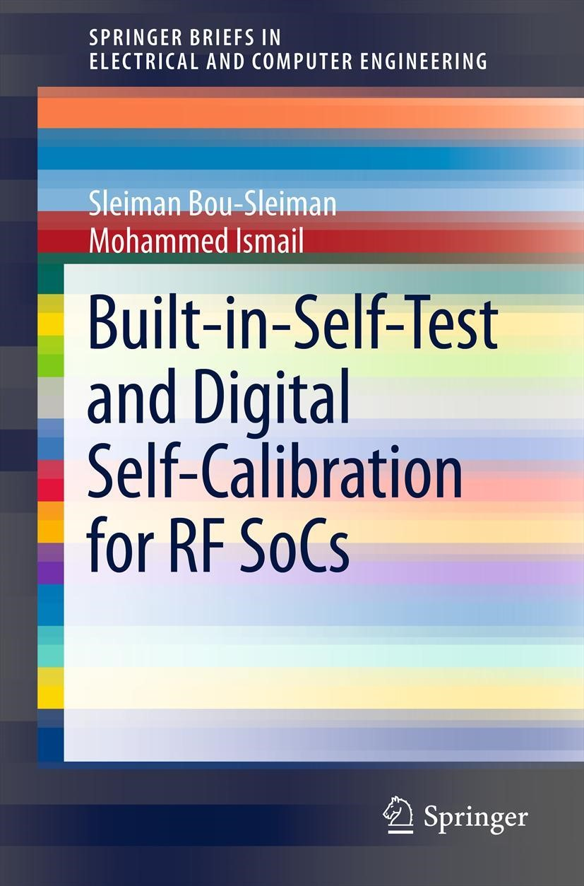 Built-in-Self-Test and Digital Self-Calibration for RF SoCs | Bou-Sleiman / Ismail, 2011 | Buch (Cover)