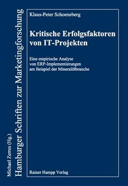 Abbildung von Schoeneberg | Kritische Erfolgsfaktoren von IT-Projekten | 2011 | Eine empirische Analyse von ER... | 77