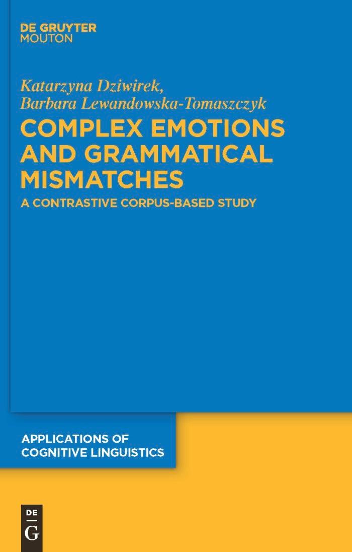 Complex Emotions and Grammatical Mismatches | Dziwirek / Lewandowska-Tomaszczyk, 2010 | Buch (Cover)