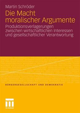 Abbildung von Schröder | Die Macht moralischer Argumente | 1. Auflage | 2011 | 35 | beck-shop.de