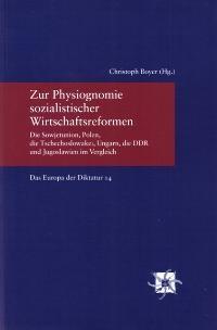Zur Physiognomie sozialistischer Wirtschaftsreformen | Boyer, 2007 | Buch (Cover)