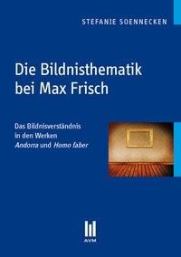 Die Bildnisthematik bei Max Frisch | Soennecken, 2011 | Buch (Cover)
