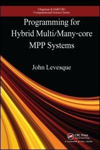 Abbildung von Levesque / Vose | Programming for Hybrid Multi/Manycore MPP Systems | 2017