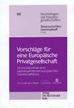 Vorschläge für eine Europäische Privatgesellschaft | Boucourechliev / Hommelhoff, 1999 | Buch (Cover)