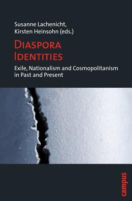 Abbildung von Lachenicht / Heinsohn | Diaspora Identities | 2009 | Exile, Nationalism and Cosmopo...