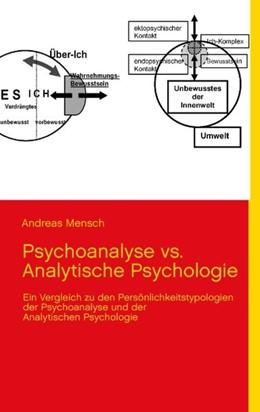 Abbildung von Mensch | Psychoanalyse vs. Analytische Psychologie | 3. Auflage | 2012