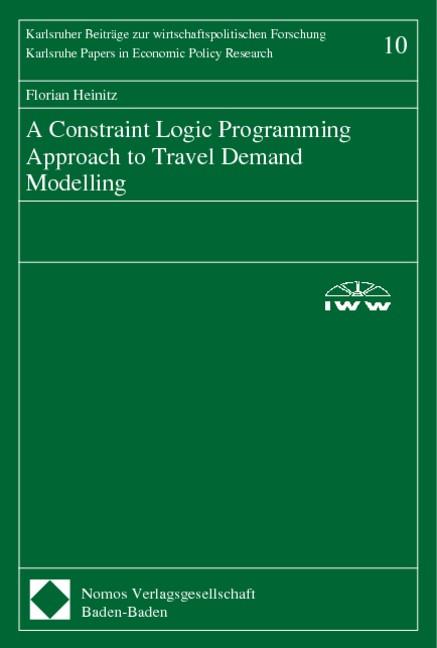Abbildung von A Constraint Logic Programming Approach to Travel Demand Modelling   2000