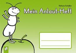 Abbildung von Schößler | Mein Anlaut-Heft | 2011