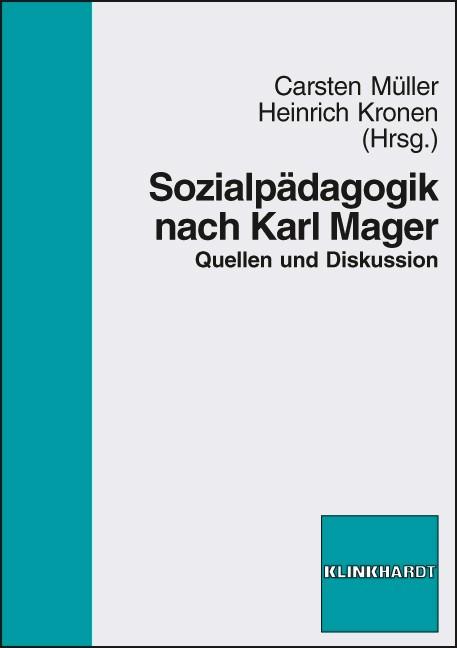 Sozialpädagogik nach Karl Mager | Müller / Kronen, 2010 | Buch (Cover)