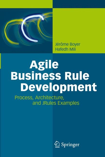 Agile Business Rule Development | Boyer / Mili, 2011 | Buch (Cover)