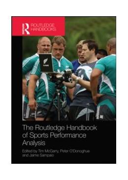 Abbildung von McGarry / O'Donoghue / Sampaio | Routledge Handbook of Sports Performance Analysis | 2013