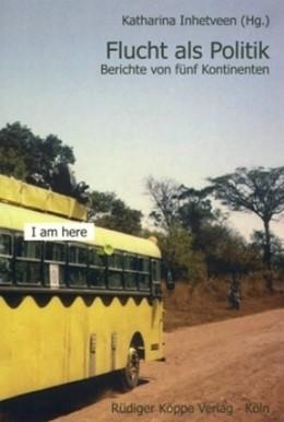 Abbildung von Inhetveen   Flucht als Politik   1. Auflage   2006   5   beck-shop.de