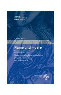 Abbildung von Reich | Name und 'maere' | 2011 | Eigennamen als narrative Zentr... | 8
