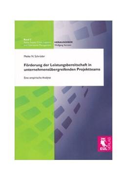 Abbildung von Schröder   Förderung der Leistungsbereitschaft in unternehmensübergreifenden Projektteams   2010   Eine empirische Analyse   2