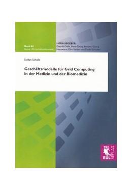 Abbildung von Scholz   Geschäftsmodelle für Grid Computing in der Medizin und der Biomedizin   2010   66