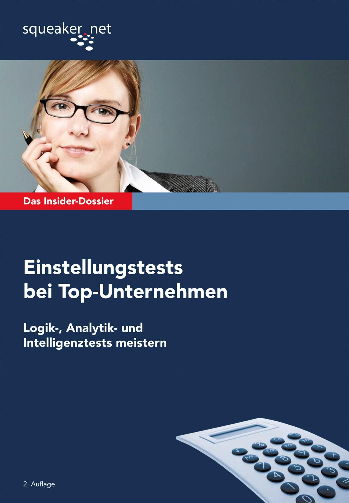 Das Insider-Dossier: Einstellungstests bei Top-Unternehmen   Hoi / Menden   2., aktualis. u. überarb. Aufl. 2010, 2010   Buch (Cover)