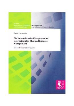 Abbildung von Mertesacker | Die Interkulturelle Kompetenz im Internationalen Human Resource Management | 1. Auflage | 2010 | 47 | beck-shop.de