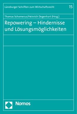 Abbildung von Schomerus / Degenhart   Repowering - Hindernisse und Lösungsmöglichkeiten   2010