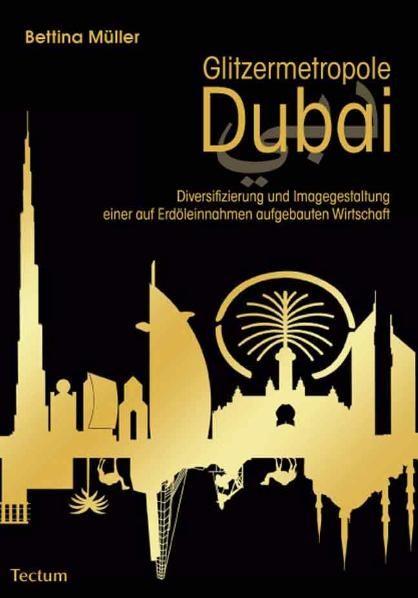 Glitzermetropole Dubai | Müller, 2010 | Buch (Cover)