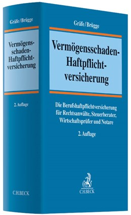 Abbildung von Gräfe / Brügge   Vermögensschaden-Haftpflichtversicherung   2., völlig neu bearbeitete Auflage   2013   Die Berufshaftpflichtversicher...