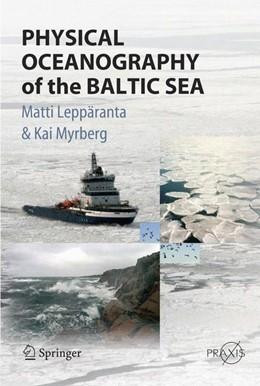 Abbildung von Leppäranta / Myrberg | Physical Oceanography of the Baltic Sea | 1st Edition. Softcover version of original hardcover edition 2009 | 2010