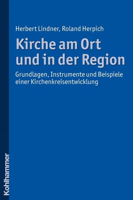 Kirche am Ort und in der Region | Lindner / Herpich, 2010 | Buch (Cover)