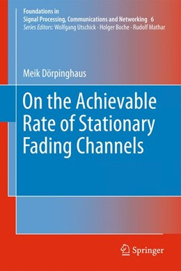 Abbildung von Dörpinghaus | On the Achievable Rate of Stationary Fading Channels | 2011 | 6