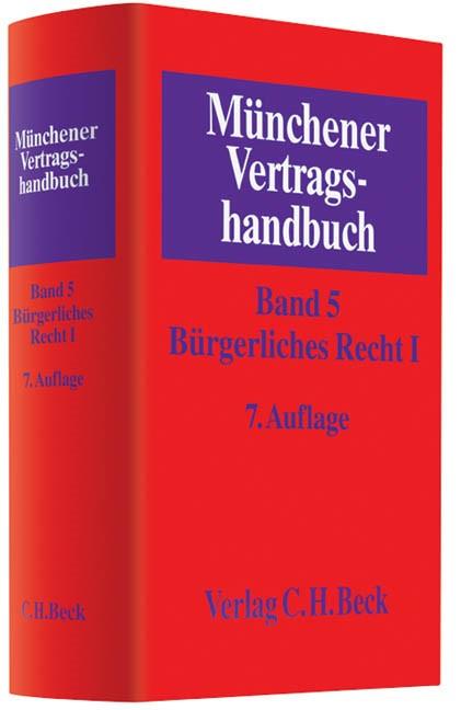 Münchener Vertragshandbuch, Band 5: Bürgerliches Recht I | 7., neubearbeitete Auflage, 2013 | Buch (Cover)