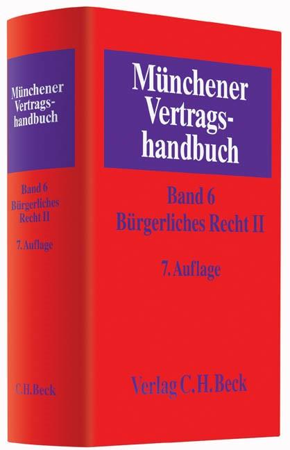 Münchener Vertragshandbuch, Band 6: Bürgerliches Recht II | 7., neubearbeitete Auflage, 2015 | Buch (Cover)