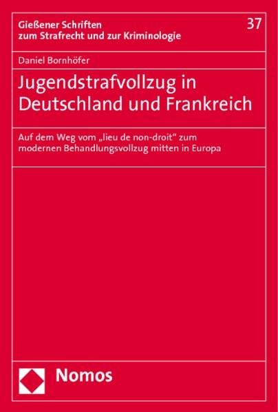 Abbildung von Bornhöfer   Jugendstrafvollzug in Deutschland und Frankreich   2010