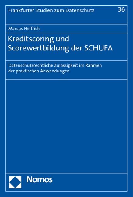Kreditscoring und Scorewertbildung der SCHUFA | Helfrich, 2010 | Buch (Cover)