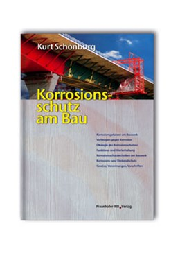 Abbildung von Schönburg | Korrosionsschutz am Bau | 2006