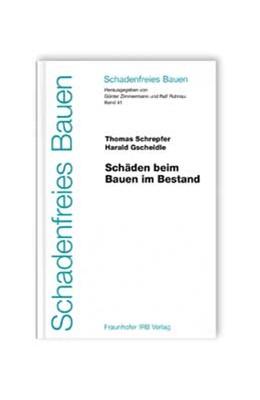 Abbildung von Schrepfer / Zimmermann / Ruhnau | Schäden beim Bauen im Bestand | 2007 | 41