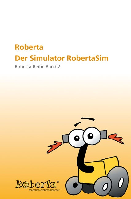 Roberta - Der Simulator RobertaSim | / Ulrike Petersen, 2006 | Buch (Cover)