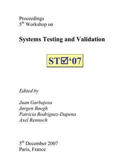 Abbildung von Garbajosa / Boegh / Rodriguez-Dapena / Rennoch | Systems Testing and Validation. | 2007 | Proceedings of 5th Workshop.