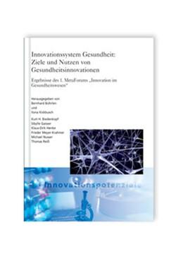 Abbildung von / Bührlen / Kickbusch   Innovationssystem Gesundheit: Ziele und Nutzen von Gesundheitsinnovationen   2008   Ergebnisse des 1. MetaForums
