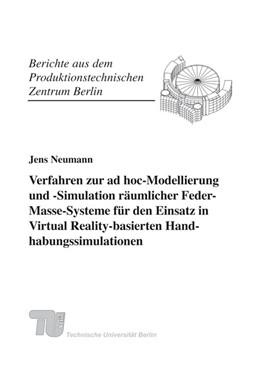 Abbildung von Krause / | Verfahren zur ad hoc-Modellierung und -Simulation räumlicher Feder-Masse-Systeme für den Einsatz in Virtual Reality-basierten Handhabungssimulationen. | 2009