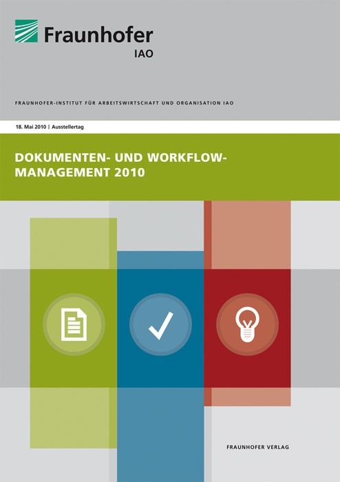 Dokumenten- und Workflow-Management 2010 | / Spath / Weisbecker / Stanisic-Petrovic / Kopperger, 2010 | Buch (Cover)