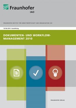 Abbildung von / Spath / Weisbecker / Stanisic-Petrovic / Kopperger   Dokumenten- und Workflow-Management 2010   2010   Ausstellertag 18. Mai 2010.