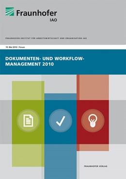 Abbildung von / Spath / Weisbecker / Stanisic-Petrovic / Altenhofen | Dokumenten- und Workflow-Management 2010 | 2010 | Forumstag 19. Mai 2010.