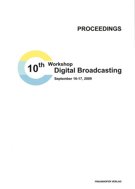Abbildung von 10th Workshop Digital Broadcasting. | 2009
