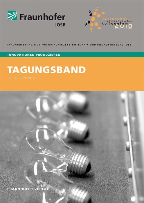 Karlsruher Leittechnisches Kolloquium 2010 | / Saur / Beyerer, 2010 | Buch (Cover)